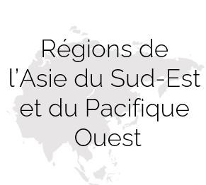 Regions de l'Asie du Sud Est et du Pacifique Ouest
